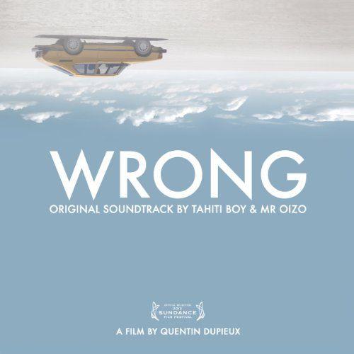 Tahiti Boy & Mr Oizo / OST - Wrong