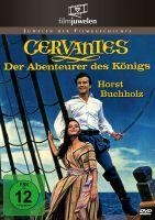Cervantes - Der Abenteurer des Königs