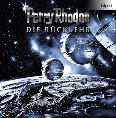 Perry Rhodan - Die Rückkehr (36)