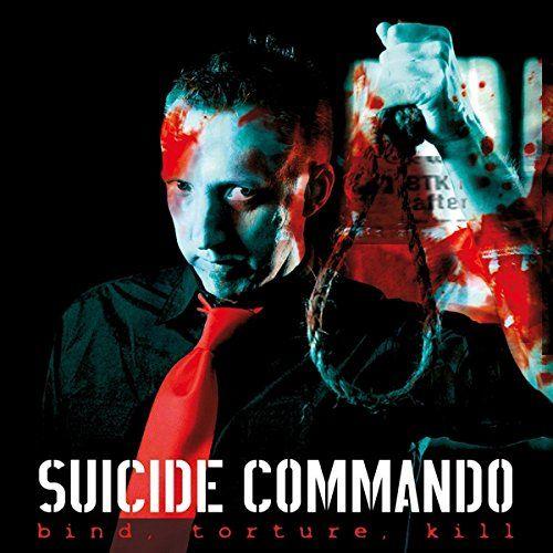 Suicide Commando - Bind, Torture, Kill (LP)