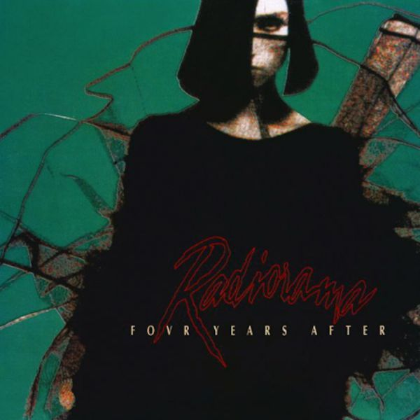 Radiorama - Four Years After (Deluxe Edition)