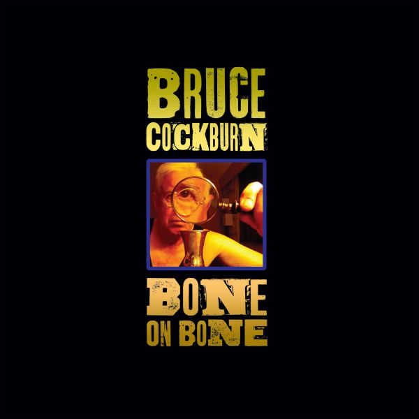 Cockburn, Bruce - Bone On Bone (LP)