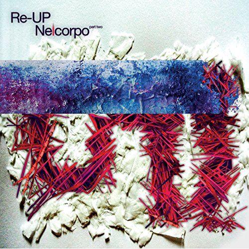 Re-UP - Nelcorpo (2LP)
