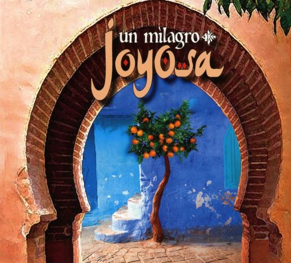 Joyosa - Un Milagro