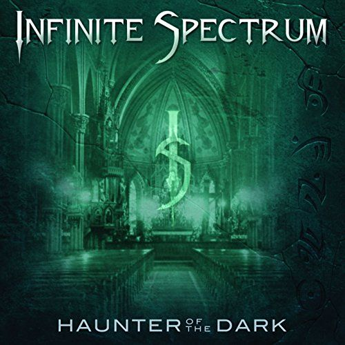 Infinite Spectrum - Haunter Of The Dark