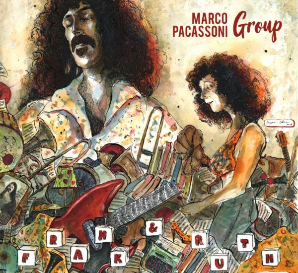 Marco Pacassoni Group - Frank & Ruth - A Vibes And Marimba Tribute To The Music Of Frank Zappa (LP)