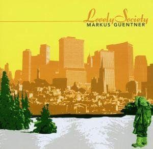 Güntner, Markus - Lovely Society
