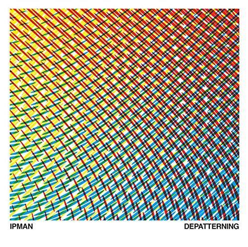 Ipman - Depatterning
