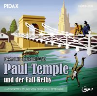 Durbridge, Francis - Francis Durbridge: Paul Temple und der Fall Kelby