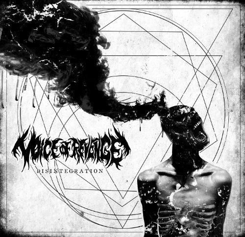 Voice Of Revenge - Disintegration