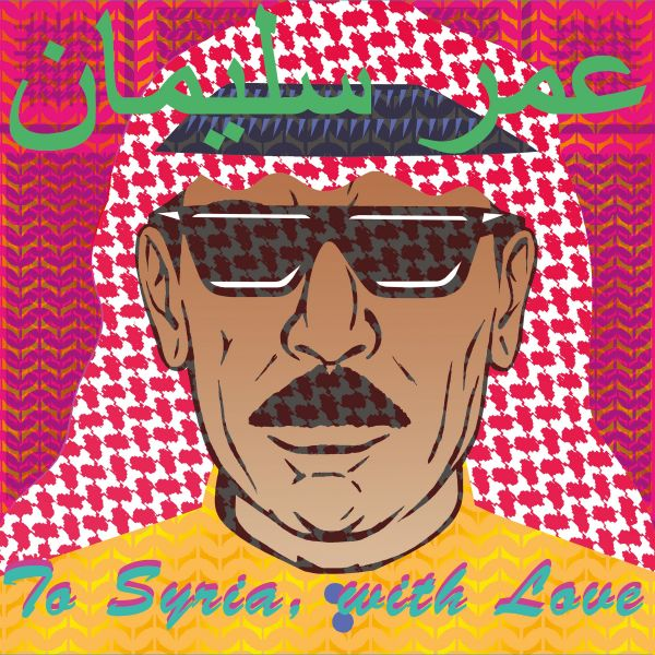 Souleyman, Omar - To Syria, With Love (2LP+CD)