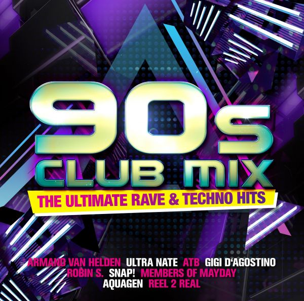 Various - 90s Club Mix - The Ultimative Rave & Techno Hits