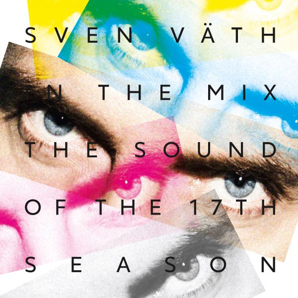 Väth, Sven - Sven Väth In The Mix: The Sound Of The Seventeenth Season