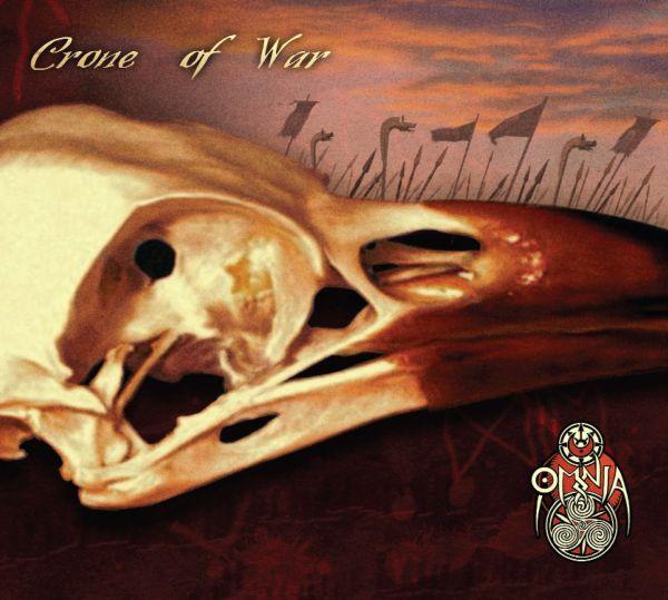 Omnia - Crone Of War (Re-Release)
