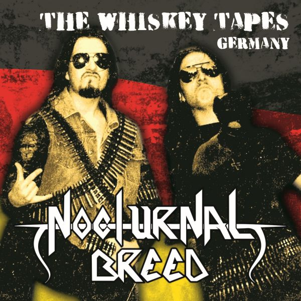 Nocturnal Breed - The Whiskey Tapes Germany