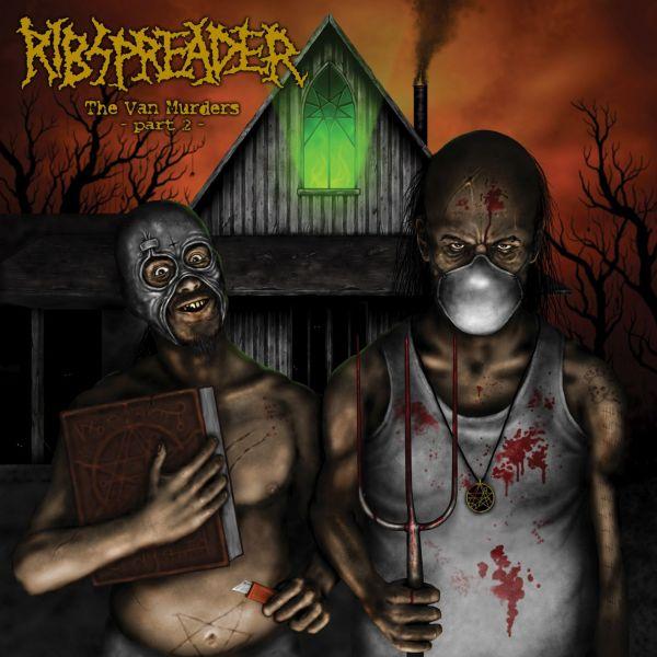 Ribspreader - The Van Murders - Part 2