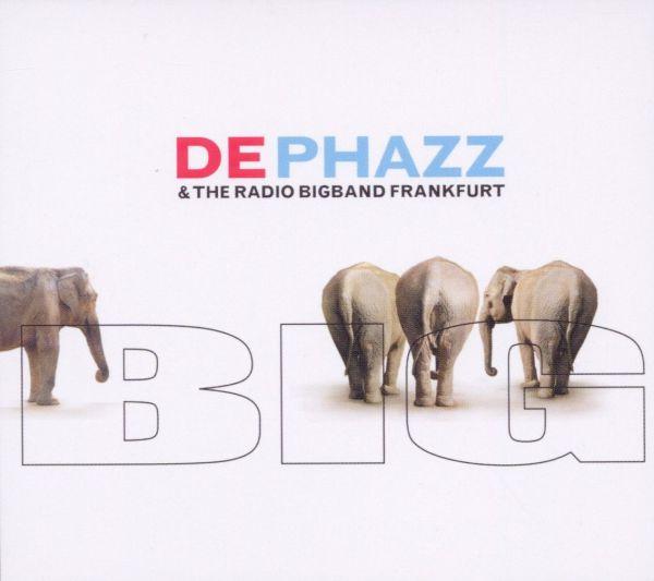 Dephazz & The Radio Bigband Frankfurt - (SP)Big