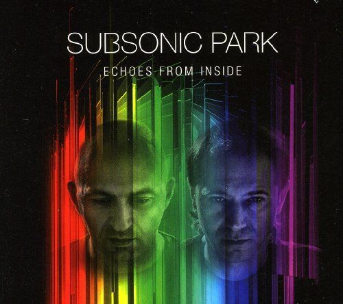 Subsonic Park - Echoes From Inside
