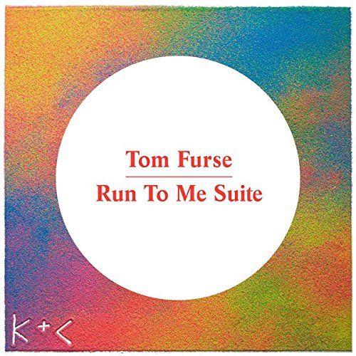 Furse, Tom - Run To Me Suite