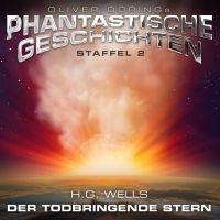 Oliver Dörings Phantastische Geschichten - Staffel 2 - Der todbringende Stern