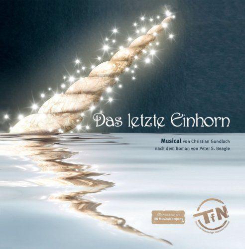 Original Musical Cast - Das letzte Einhorn