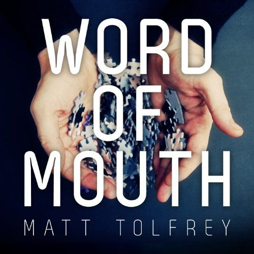 Tolfrey, Matt - Word Of Mouth