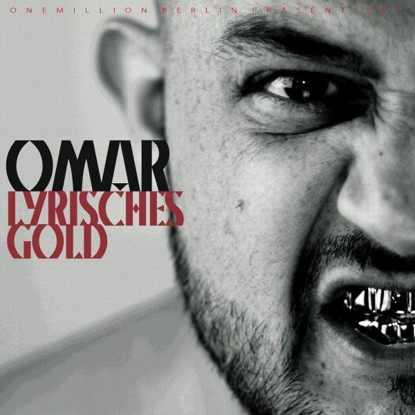 Omar - Lyrisches Gold