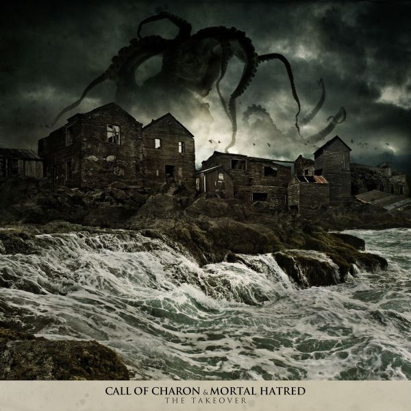 Call of Charon & Mortal Hatred - The Takeover (Split EP)