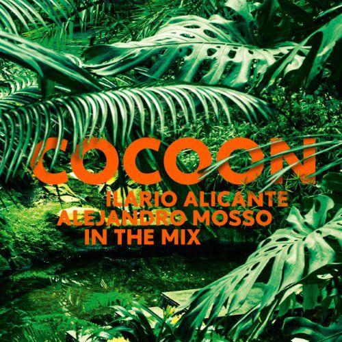 Various - Cocoon Ibiza Mixed By Ilario Alicante (DJ Mix) & Alejandro Mosso