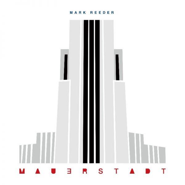 Reeder, Mark - Mauerstadt