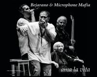 Bejarano & Microphone Mafia - Ama La Vita