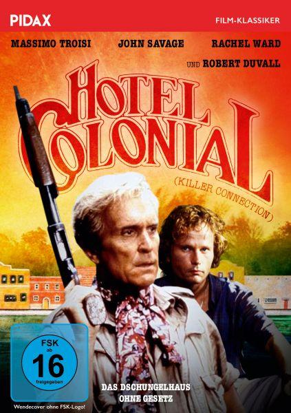 Hotel Colonial - Das Dschungelhaus ohne Gesetz