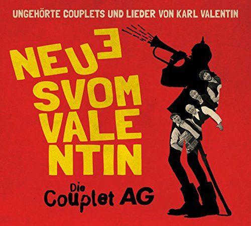 Couplet-AG, Die - Neues vom Valentin - Ungehörte Lieder und Couplets