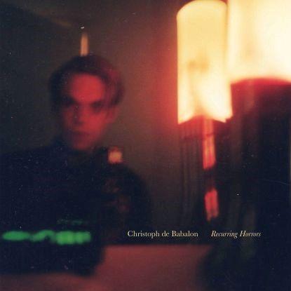 Christoph De Babalon - Recurring Horrors (LP)