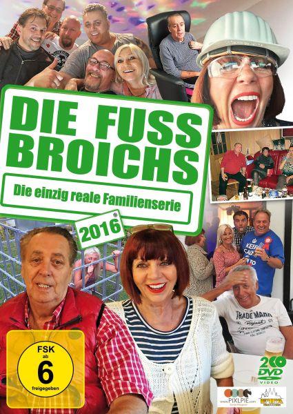 Die Fussbroichs 2016 - Die einzig reale Familienserie