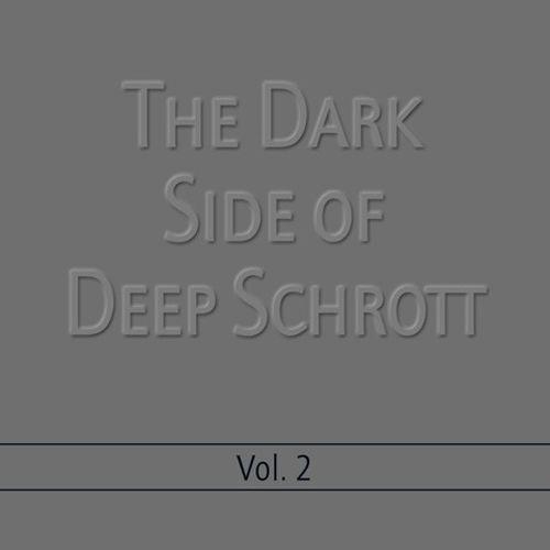 Deep Schrott - The Dark Side Of Deep Schrott Vol. 2