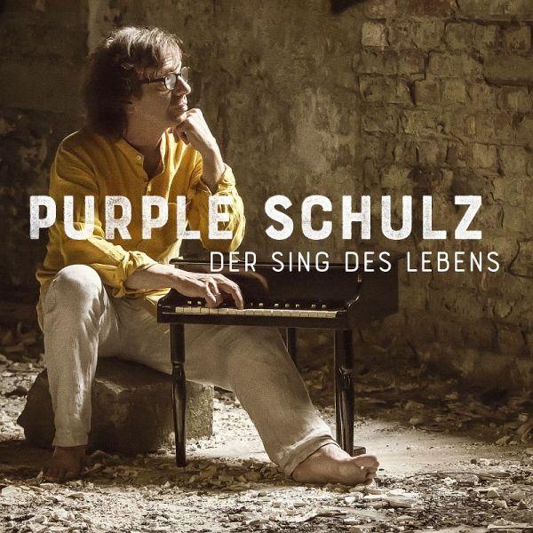 Purple Schulz - Der Sing Des Lebens (Deluxe Edition mit Bonus-CD)