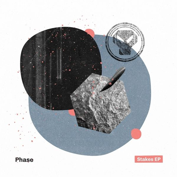 Phase - Stakes EP