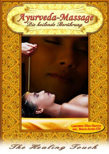 Ayurveda Massage - Die heilende Berührung