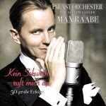 Raabe, Max & Palast Orchester - Kein Schwein ruft mich an - 50 große Erfolge