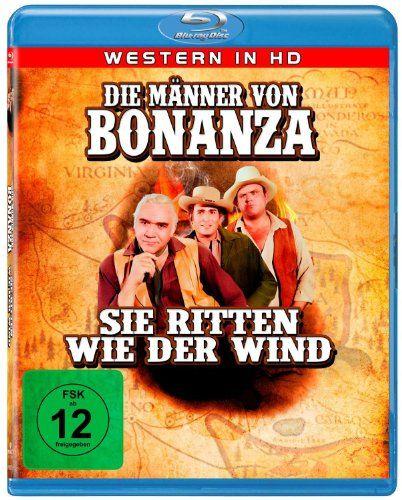 Die Männer von Bonanza, sie ritten wie der Wind