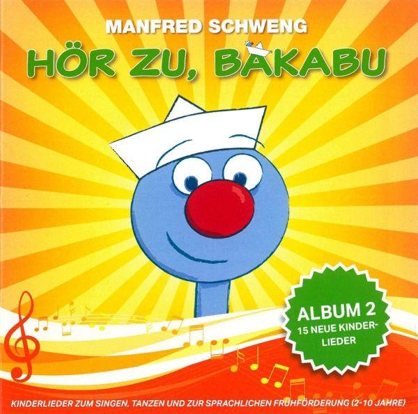 Schweng, Manfred - Hör zu, Bakabu: Album 2