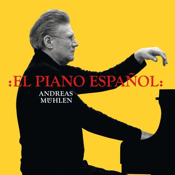Mühlen, Andreas - El Piano Espanol