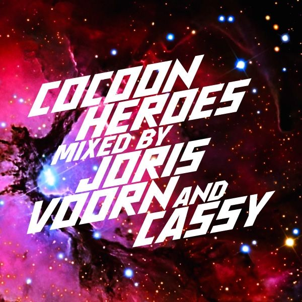 Various - Cocoon Heroes mixed by Joris Voorn and Cassy