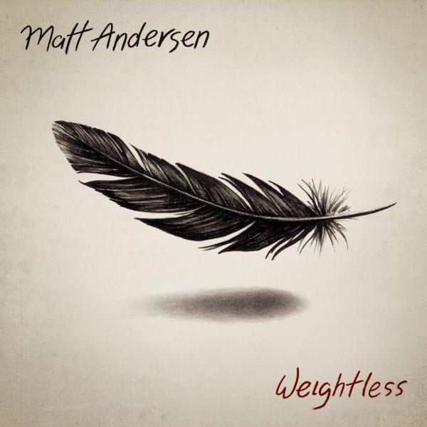 Andersen, Matt - Weightless