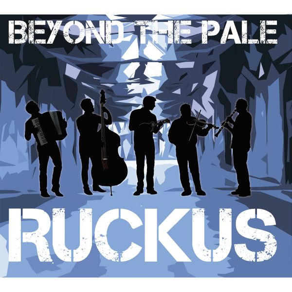 Beyond The Pale - Ruckus