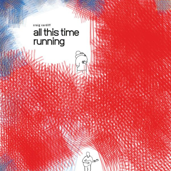 Cardiff, Craig - All This Time Running (LP)
