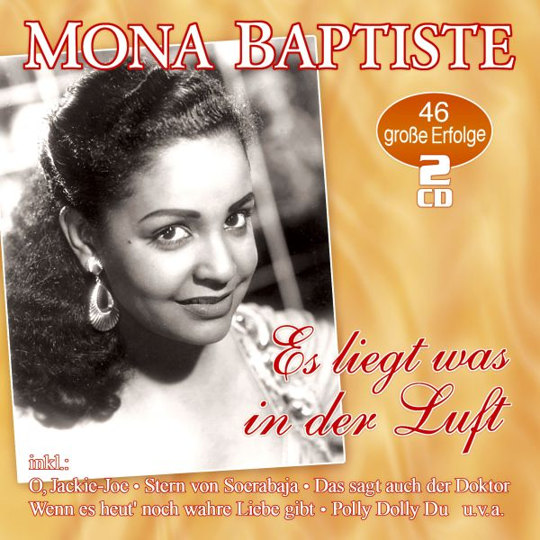 Baptiste, Mona - Es liegt was in der Luft - 46 große Erfolge