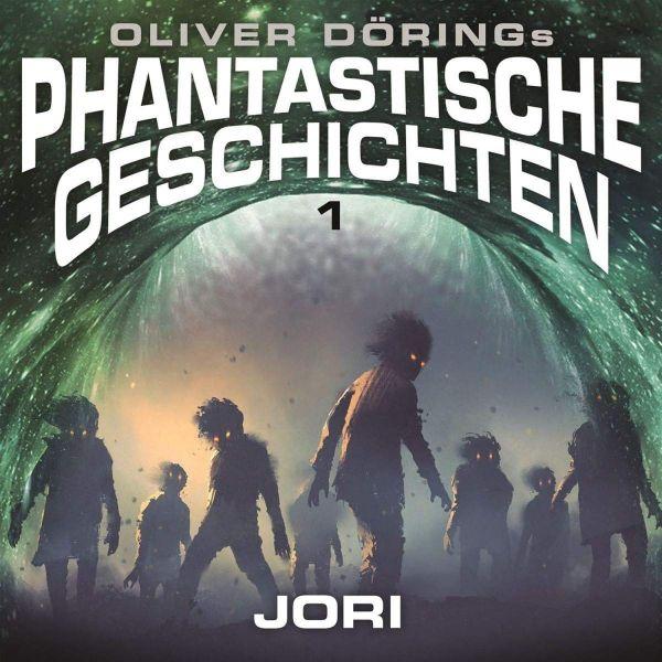 Oliver Dörings Phantastische Geschichten - Jori