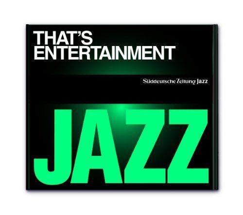 Süddeutsche Zeitung Jazz CD 08 - That's Entertainment!
